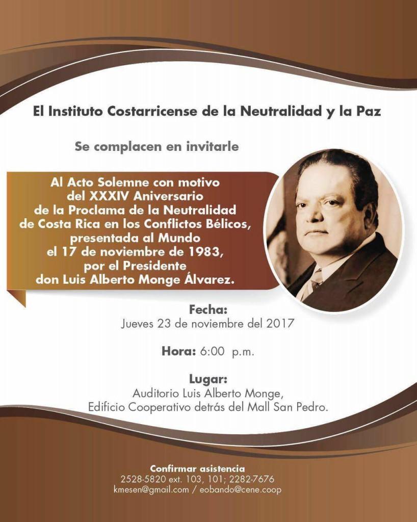 Invitación oficial de la conmemoración del XXXIV Aniversario de la Proclama de la Neutralidad de Costa Rica en los Conflictos Bélicos, con el homenaje a don Luis Alberto Monge..